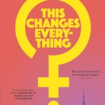 The poster for the documentary This Changes Everything which has the female symbol turned into a question mark with the title in the middle