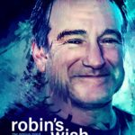 A poster for the documentary Robin's Wish